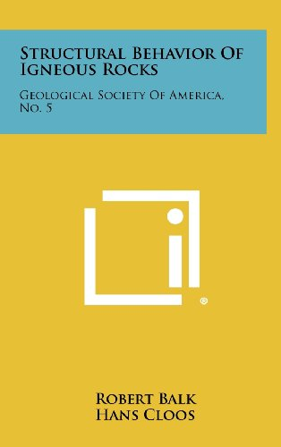 9781258417789: Structural Behavior of Igneous Rocks: Geological Society of America, No. 5