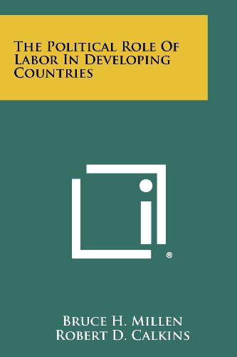 9781258419257: The Political Role Of Labor In Developing Countries