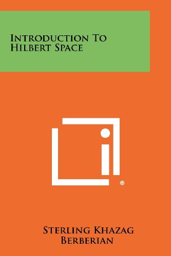 9781258420031: Introduction to Hilbert Space