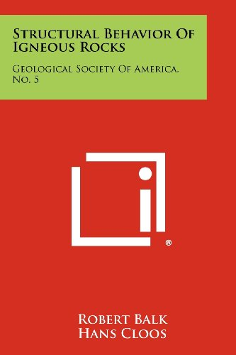 9781258420093: Structural Behavior of Igneous Rocks: Geological Society of America, No. 5