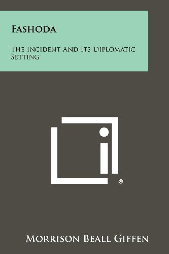 9781258420468: Fashoda: The Incident And Its Diplomatic Setting