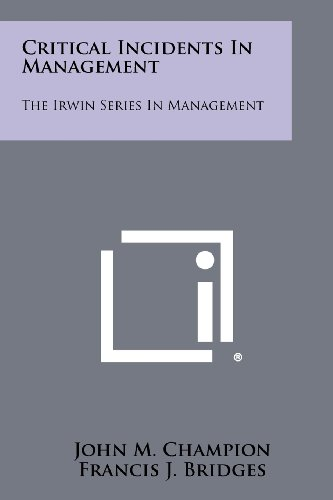 9781258421601: Critical Incidents In Management: The Irwin Series In Management