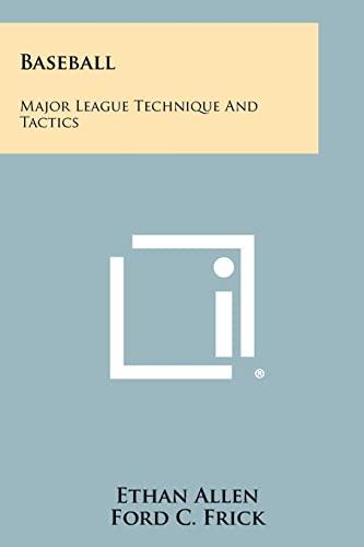 9781258421908: Baseball: Major League Technique And Tactics