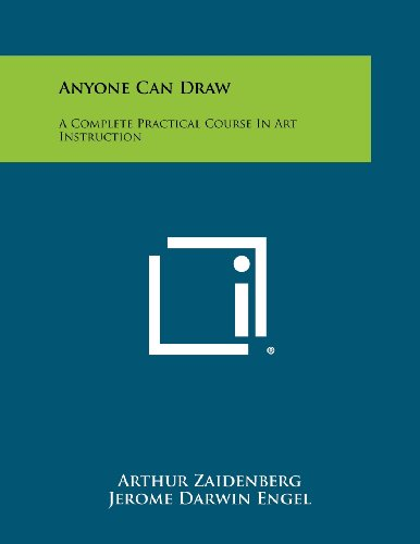9781258423629: Anyone Can Draw: A Complete Practical Course In Art Instruction