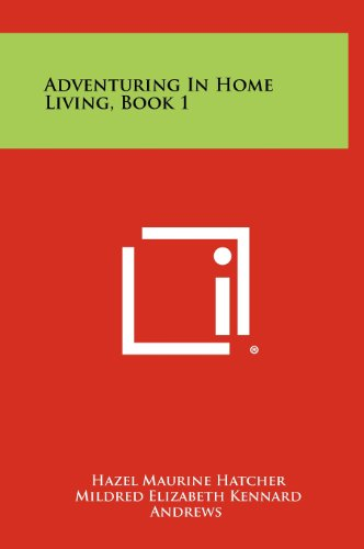 9781258424015: Adventuring in Home Living, Book 1