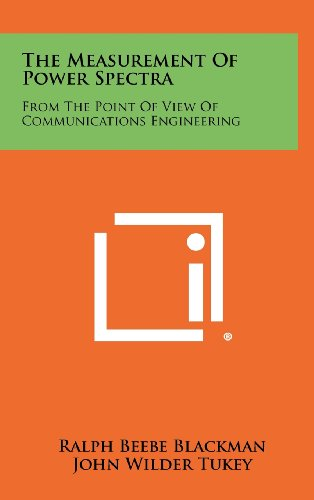 9781258425180: The Measurement Of Power Spectra: From The Point Of View Of Communications Engineering