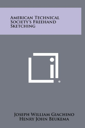 American Technical Society s FreeHand Sketching (Hardback): Joseph William Giachino,