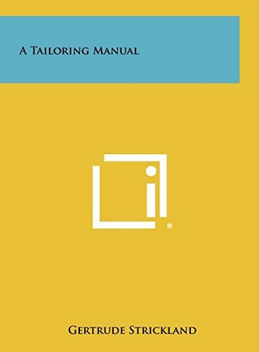 9781258428341: A Tailoring Manual