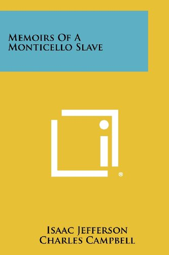 9781258429324: Memoirs of a Monticello Slave
