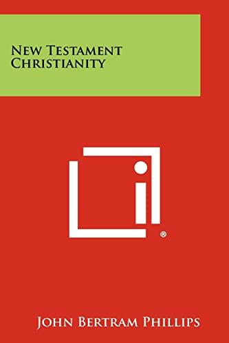 9781258429478: New Testament Christianity