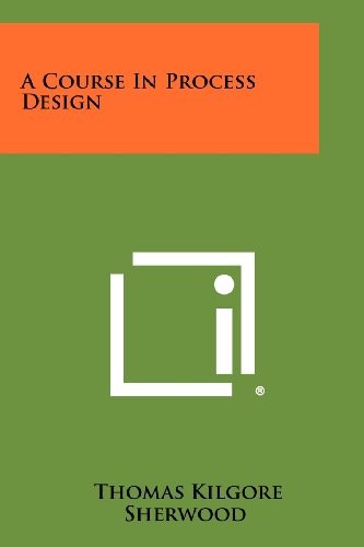 9781258431204: A Course In Process Design