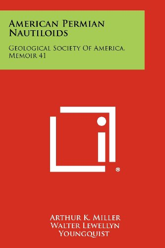 9781258431440: American Permian Nautiloids: Geological Society of America, Memoir 41