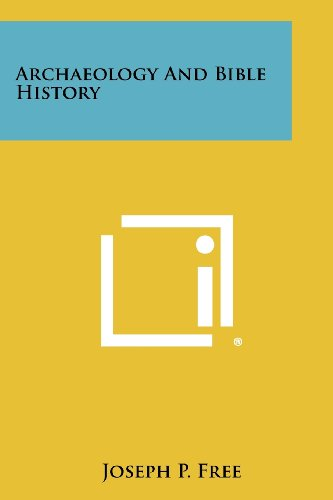 9781258432386: Archaeology and Bible History