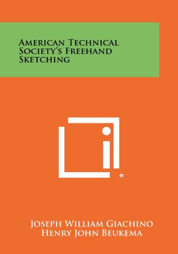 American Technical Society s FreeHand Sketching (Paperback): Joseph William Giachino,