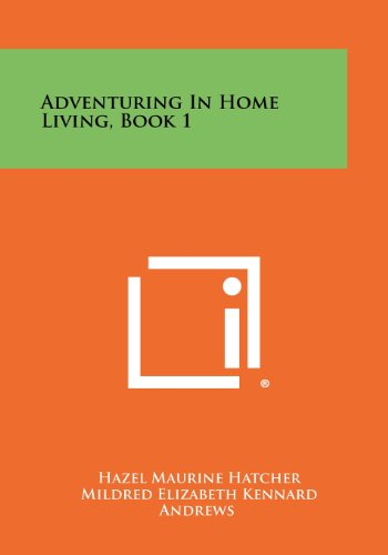 9781258433451: Adventuring In Home Living, Book 1