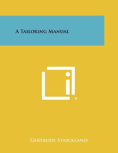 9781258433673: A Tailoring Manual