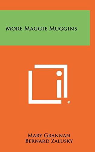 9781258434885: More Maggie Muggins