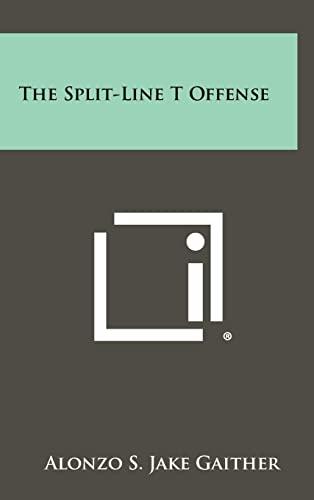 9781258435707: The Split-Line T Offense