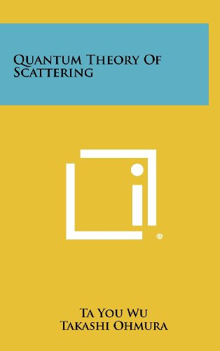 9781258435943: Quantum Theory of Scattering