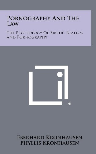 9781258436162: Pornography and the Law: The Psychology of Erotic Realism and Pornography