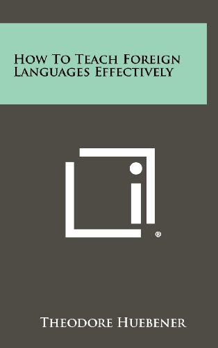 9781258437015: How to Teach Foreign Languages Effectively