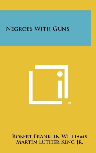 9781258437084: Negroes With Guns