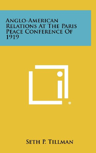 9781258437428: Anglo-American Relations at the Paris Peace Conference of 1919