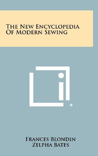9781258438258: The New Encyclopedia of Modern Sewing