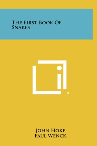 9781258438371: The First Book of Snakes