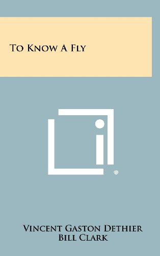 9781258438562: To Know A Fly