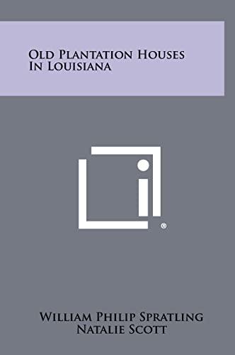 9781258438883: Old Plantation Houses In Louisiana