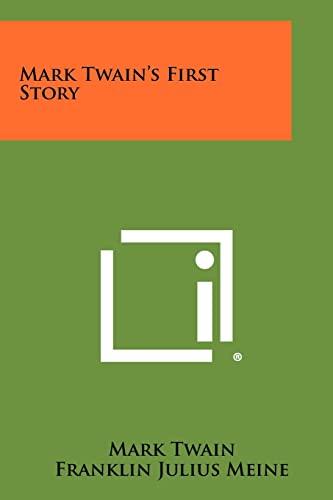 9781258438937: Mark Twain's First Story