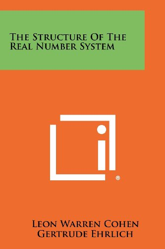 9781258439446: The Structure Of The Real Number System