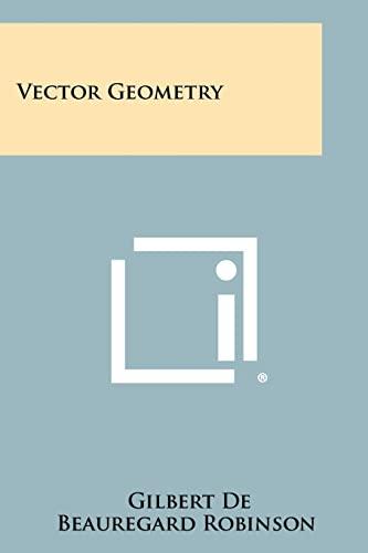 9781258440190: Vector Geometry
