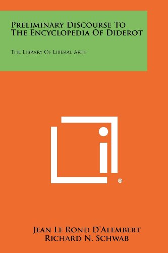 9781258440572: Preliminary Discourse to the Encyclopedia of Diderot: The Library of Liberal Arts