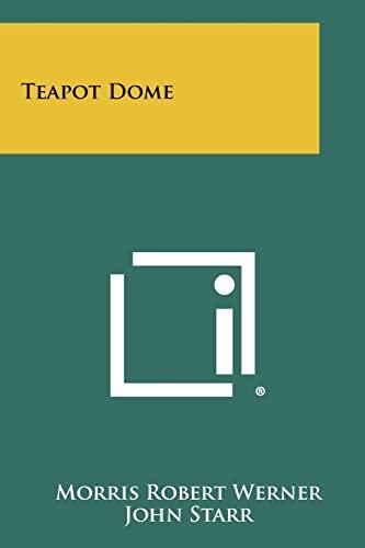 9781258441319: Teapot Dome