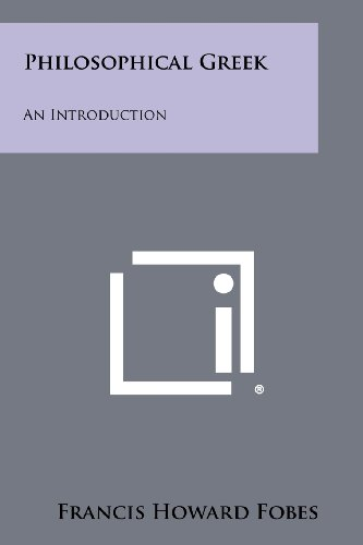 9781258441494: Philosophical Greek: An Introduction