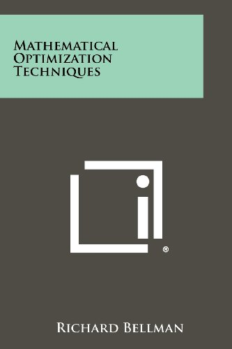 Mathematical Optimization Techniques: Literary Licensing, LLC
