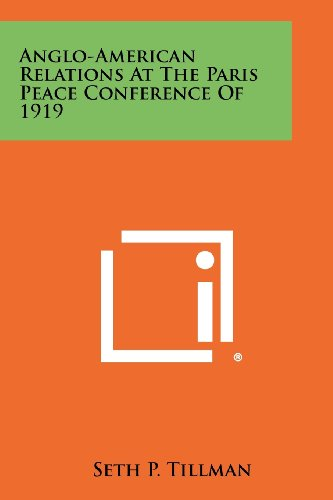 9781258442224: Anglo-American Relations at the Paris Peace Conference of 1919