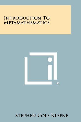 9781258442460: Introduction To Metamathematics