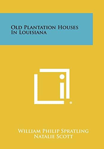 9781258442927: Old Plantation Houses In Louisiana