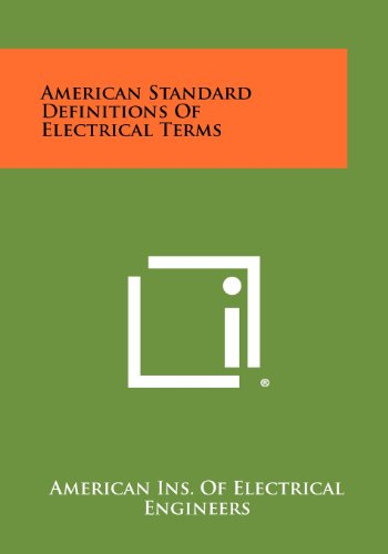 9781258442972: American Standard Definitions Of Electrical Terms