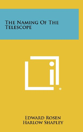 9781258443566: The Naming Of The Telescope