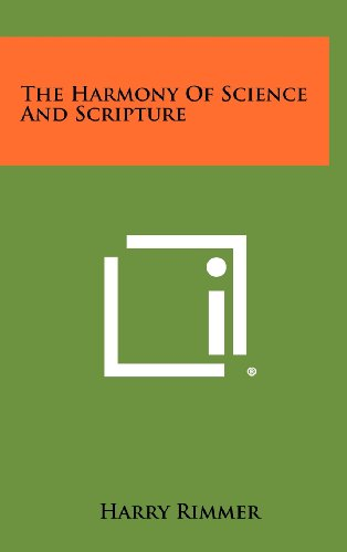 9781258444761: The Harmony Of Science And Scripture