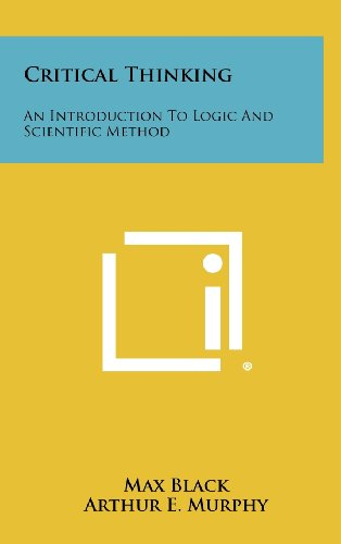 9781258445218: Critical Thinking: An Introduction To Logic And Scientific Method