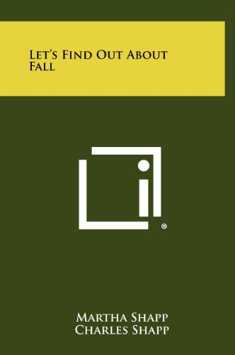 Let's Find Out About Fall: Martha Shapp, Charles