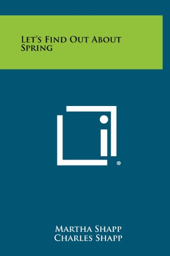 Let's Find Out About Spring: Martha Shapp, Charles