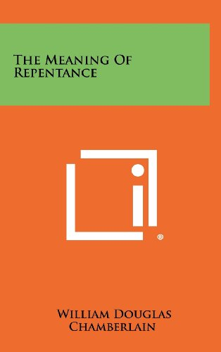 9781258446390: The Meaning of Repentance