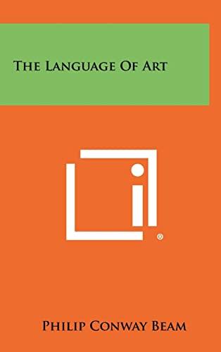9781258446734: The Language of Art