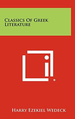 9781258446963: Classics of Greek Literature